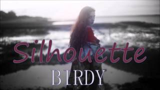 Watch Birdy Silhouette video
