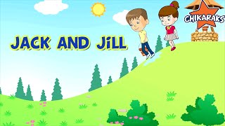 Jack and Jill went up the hill - Nursery Rhymes For Children | Chikaraks