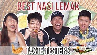 BEST NASI LEMAK IN SINGAPORE | Taste Testers | EP 111