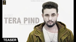 Teaser | Tera Pind | R Nait | Full Video Out Now | Humble Music
