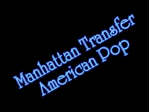 Manhattan Transfer - American Pop