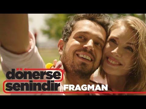 Dönerse Senindir - Fragman (23 Aralık'ta Sinemalarda)