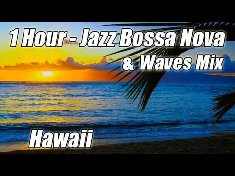 BOSSA NOVA JAZZ Playlist Bossanova Songs Music Bosa Nova Lounge Mix Relaxing Guitar Piano Hour long