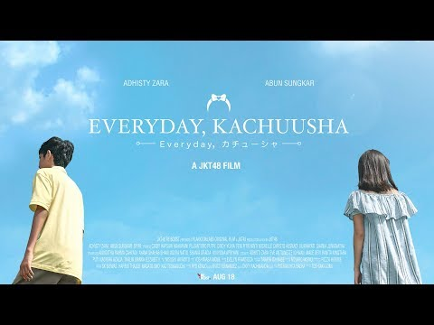 download lagu [MV] Everyday, Kachuusha - JKT48 (Story Version) gratis