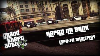 GTA 5: LSPDFR #22 - Napad Na Bank, Negocjacje