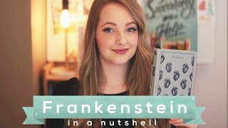 Frankenstein by Mary Shelley // Literature in a Nutshell