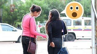 Girl Saying Aapki Pant Fatt Gayi Hai   Prank In India   Oye Its Prank