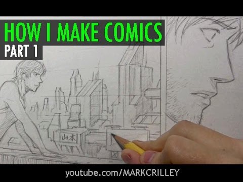 How I Make Comics, Pt. 1 [Script/Pencils]