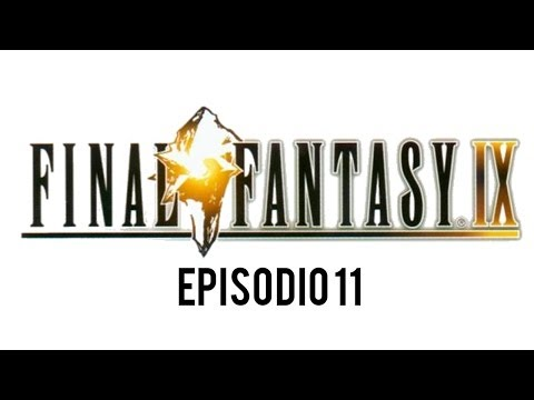 FINAL FANTASY IX Episodio 11 Quina