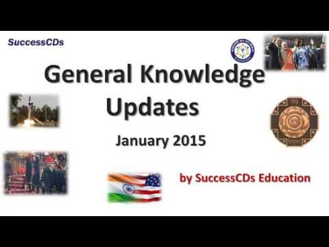 Latest General Knowledge updates January 2015