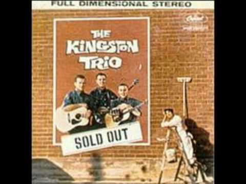 Kingston Trio - With Her Head Tucked Underneath Her Arm