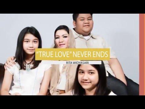 Rita Widyasari | True Love Never Ends