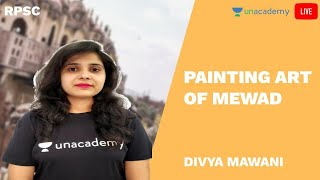 Arts and Culture | Painting art of Mewad  | RPSC | Police | Patwar | Divya Mawani