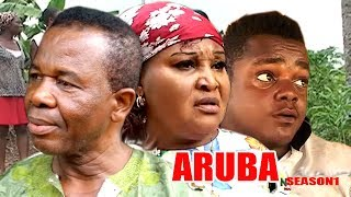 Aruba Season 1 - Latest Nigeria Nollywood Igbo Movie