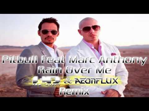 Marc Antoni Ft. Pitbull - Rain Over Me