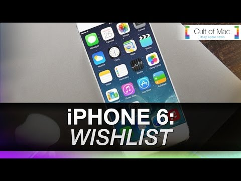 iPhone 6: Wishlist