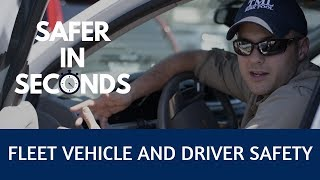 Safer In Seconds - Fleet Vehicle and Driver Safety