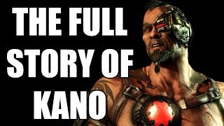 The Full Story of Kano - Before You Play Mortal Kombat 11