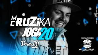 MC Ruzika - Joga 20 (PereraDJ) (Lançamento 2016)