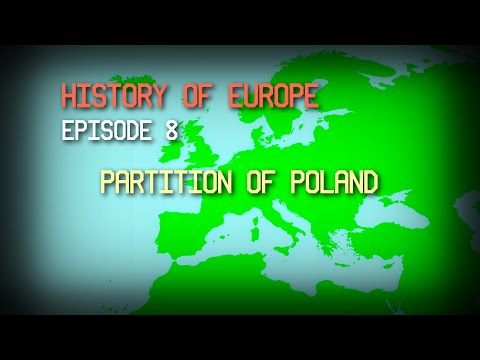 History of Europe Episode 8 (Partition of Poland)