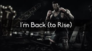 Mick Gordon (feat. Omega Sparx) - I'm Back (to Rise)