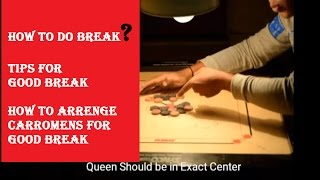 Carrom Tricks, How to Do Break & How to Arrange Carromens for good Break
