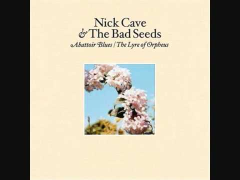 Nick Cave & The Bad Seeds - There She Goes, My Beautiful World