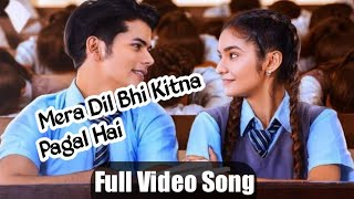 Mera Dil Bhi Kitna Pagal Hai Romantic Song,  Anushka Sen,  Siddharth Nigam, CR CREATION