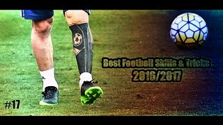 Best Football Skills & Tricks 2016/2017 | 1080i | #17
