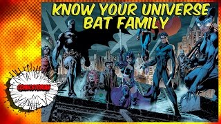 The Bat Family (Batman) - Know Your Universe (Ft. Sal!)