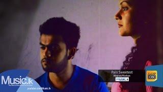 Pain Sweetest - Tharuka Wanniarachchi