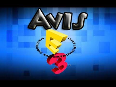 Mon Avis sur cette E3 [HD]