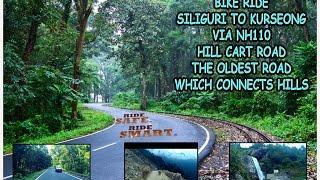 SILIGURI TO KURSEONG VIA NH110 HILL CART ROAD.