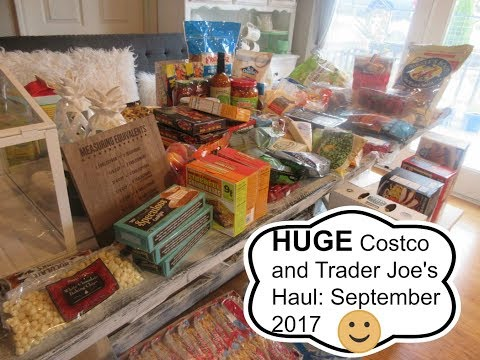 HUGE Costco and Trader Joe's Haul: September 2017