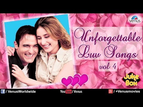 Unforgettable Love Songs Vol.4 | Romantic Songs Audio Jukeb