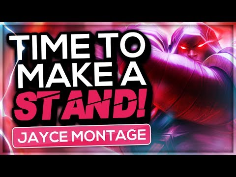 Time to make a Stand , Dovah [Jayce Montage]