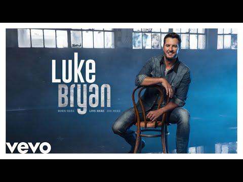 Download  Luke Bryan - Born Here Live Here Die Here -  Audio  Gratis, download lagu terbaru