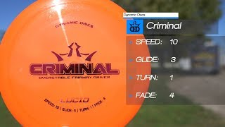 Dynamic Discs Criminal - Is This Disc Right for You?