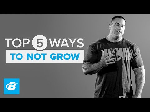 Top 5 Ways Not To Grow | IFBB Pro Evan Centopani