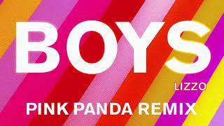 Lizzo - Boys (Pink Panda Remix) [Official Audio]