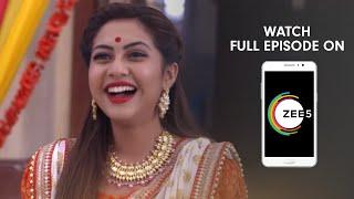 Tujhse Hai Raabta - Spoiler Alert - 10 June 2019 - Watch Full Episode On ZEE5 - Episode 209