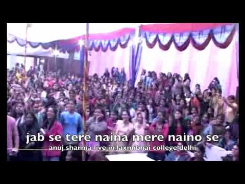 Jab Se Tere Naina Mere Naino Lage Re Anuj Sharma video