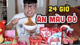 THỬ THÁCH 24 TIẾNG ĂN TOÀN MÀU ĐỎ // 24h challenge only eating RED food