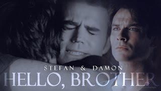 Download ▶ Stefan & Damon || Hello, Brother (+8x16) 3Gp Mp4