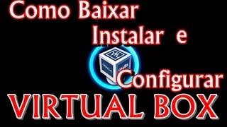 download lagu Como Baixar Instalar E Configurar Uma Maquina Virtual Virtualbox gratis