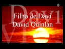 Download David Quinlan - Filho de Davi MP3 song and Music Video