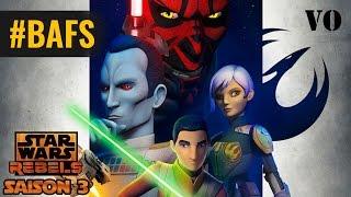 Star Wars : Rebels – Season 3 – Trailer VO - 2016