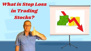 What is Stop Loss in Trading Stocks?