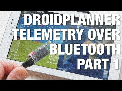 DroidPlanner Telemetry for APM 2.5 using Samsung Galaxy Tab 3 and Bluetooth Module