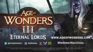 Age of Wonders III: Eternal Lords Expansion - Trailer
